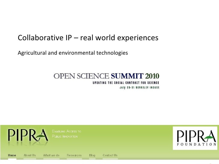 Collaborative IP – real world experiences Agricultural and environmental technologies