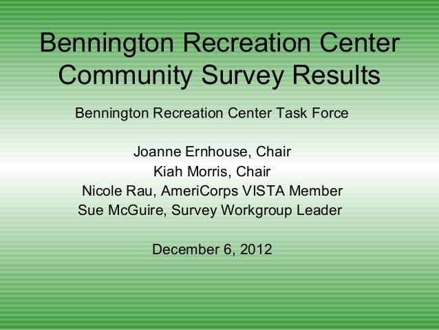 Bennington Recreation Center Community Survey Results