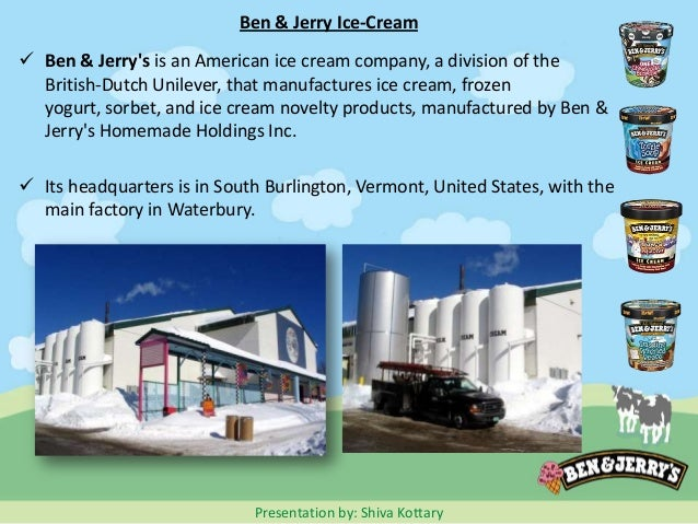 analysis of the ben jerrys company Situation analysis 21 marketing environment 211 company  ben & jerrys case  company description ben & jerry's is an american ice cream company.