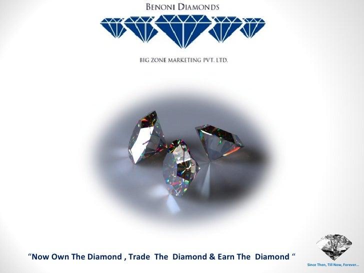Benoni diamonds binary presentation