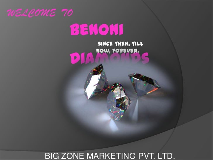 WELCOME TO          Benoni                since Then, Till                now, forever.          Diamonds     BIG ZONE MAR...