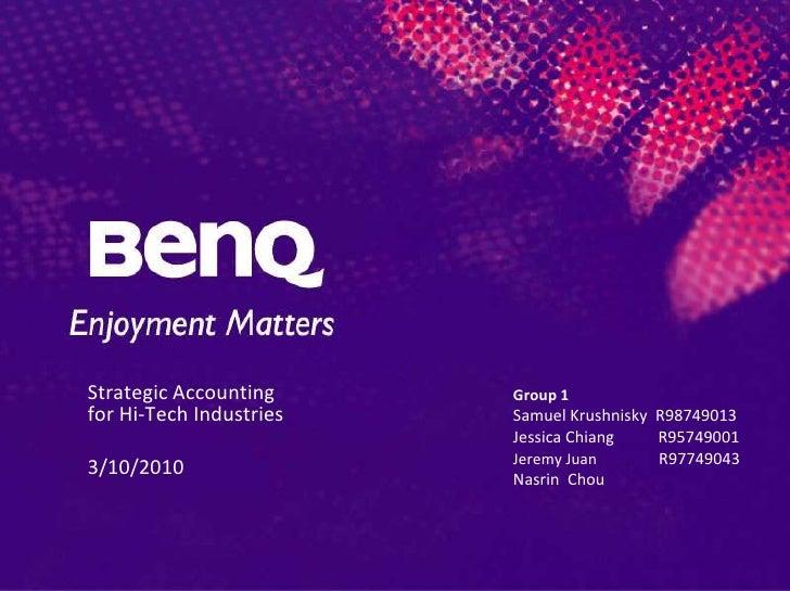 Strategic Accounting for Hi-Tech Industries<br />3/10/2010  <br />Group 1 <br />Samuel Krushnisky  R98749013<br />Jessica ...