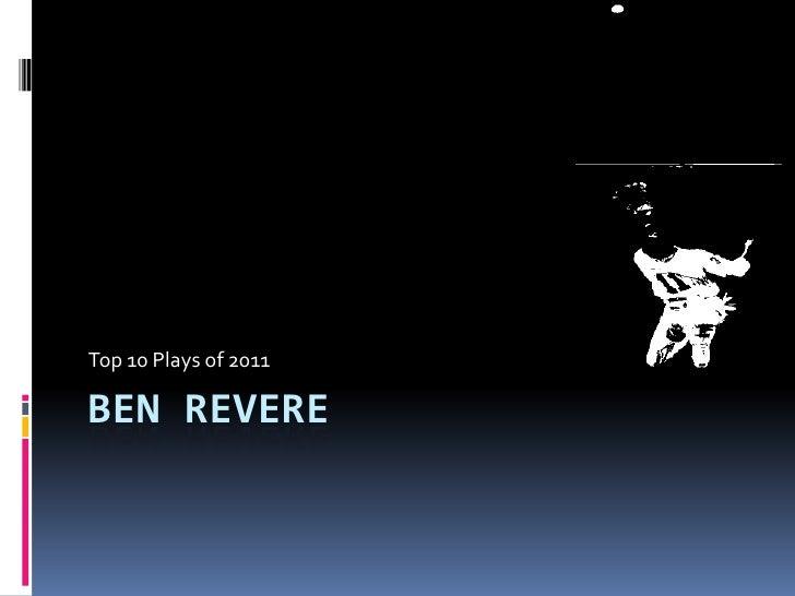 Ben Revere<br />Top 10 Plays of 2011<br />