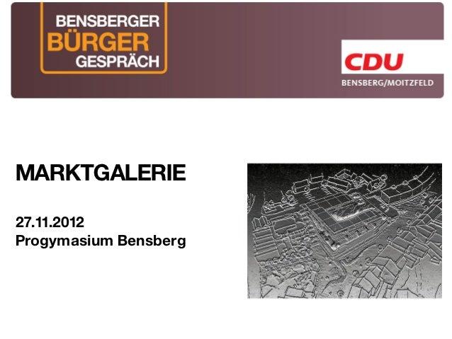 MARKTGALERIE27.11.2012Progymasium Bensberg