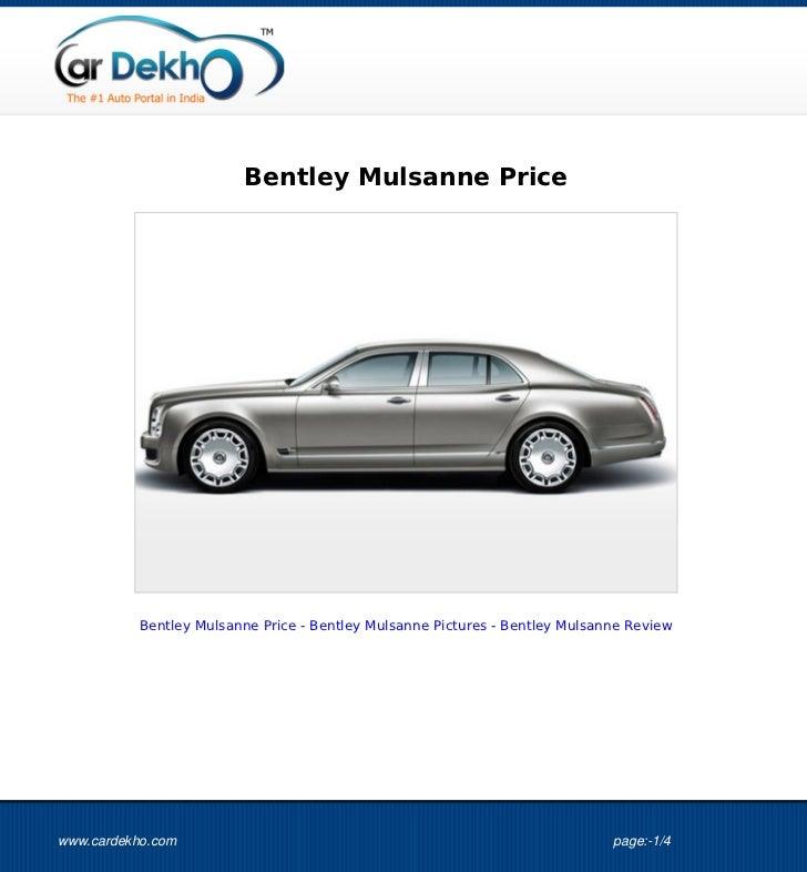 Bentley Mulsanne Price           Bentley Mulsanne Price - Bentley Mulsanne Pictures - Bentley Mulsanne Reviewwww.cardekho....
