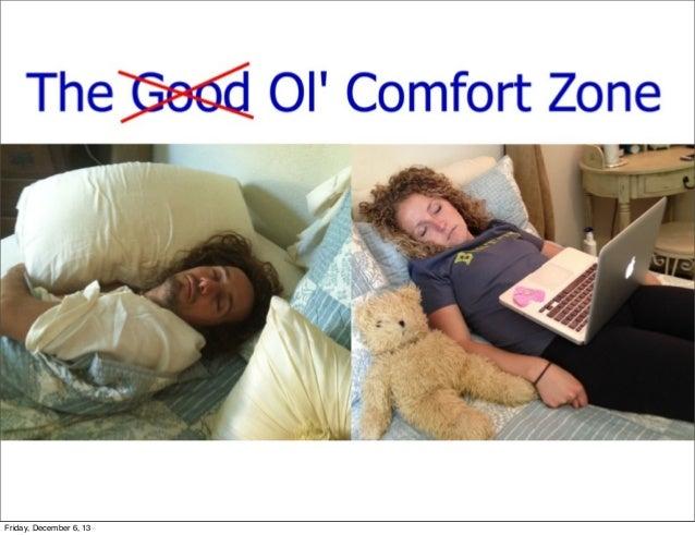 The Ol' Comfort Zone - by Bentley Murdock