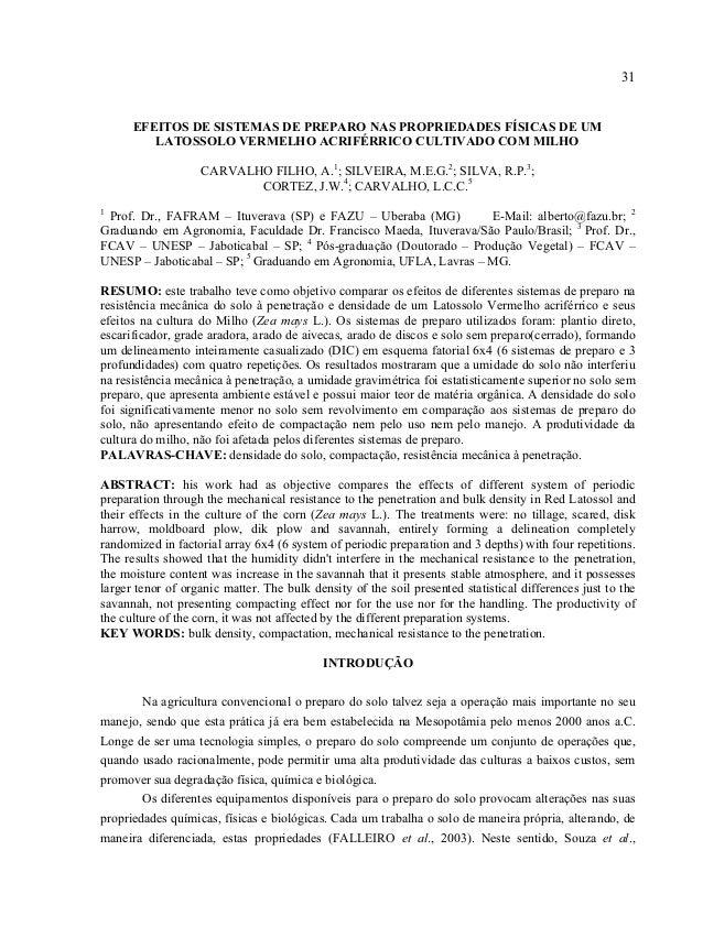 31 EFEITOS DE SISTEMAS DE PREPARO NAS PROPRIEDADES FÍSICAS DE UM LATOSSOLO VERMELHO ACRIFÉRRICO CULTIVADO COM MILHO CARVAL...