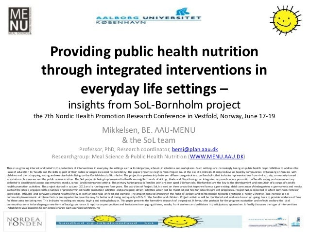 Providing public health nutrition through integrated interventions in everyday life settings – insights from SoL-Bornholm ...