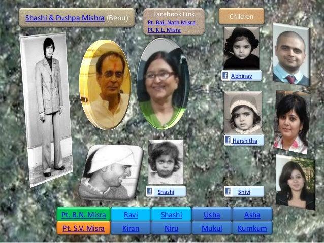 Facebook Link               ChildrenShashi & Pushpa Mishra (Benu)      Pt. Baij Nath Misra                                ...