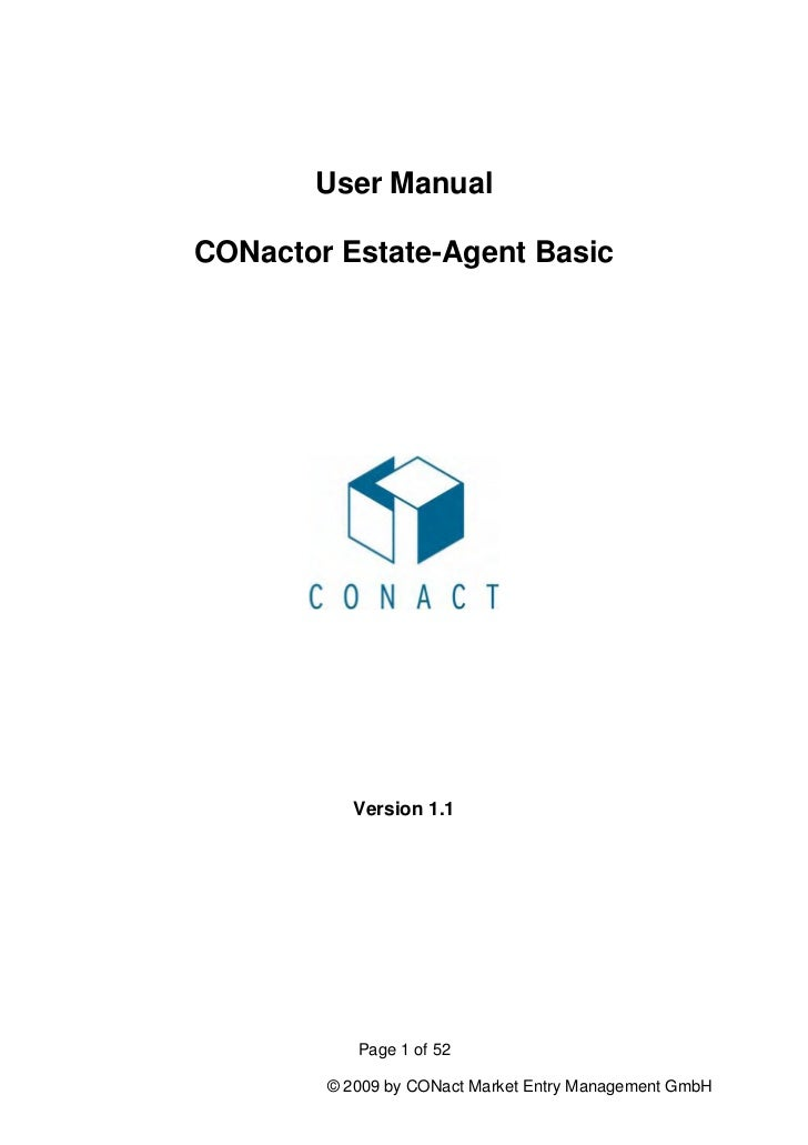 User ManualCONactor Estate-Agent Basic           Version 1.1           Page 1 of 52        © 2009 by CONact Market Entry M...