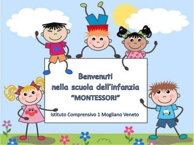 Benvenuti nella scuola dell'infanzia montessori