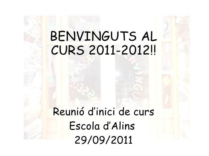 Benvinguts al curs 2011 2012 b