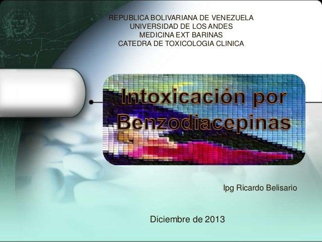 REPUBLICA BOLIVARIANA DE VENEZUELA UNIVERSIDAD DE LOS ANDES MEDICINA EXT BARINAS CATEDRA DE TOXICOLOGIA CLINICA  Ipg Ricar...