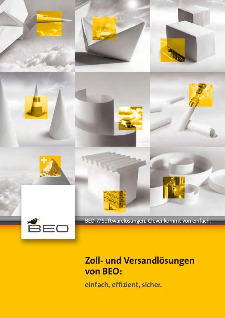 BEO://Softwarelösungen.Cleverkommtvoneinfach.Zoll- und Versandlösungenvon BEO:einfach, effizient, sicher.