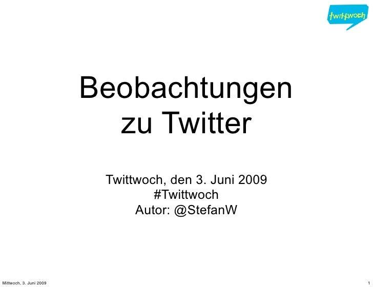 Beobachtungen Twitter 2009 6 3