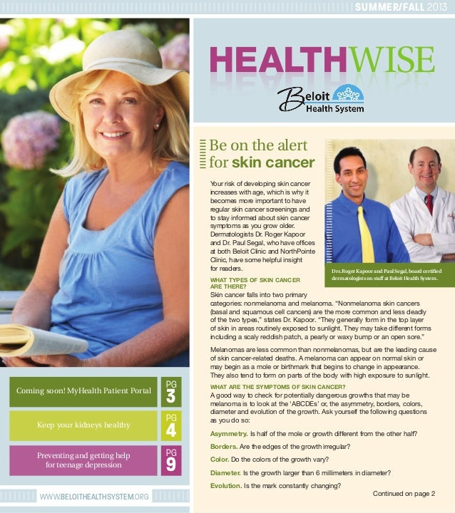 WWW.BELOITHEALTHSYSTEM.ORG HEALTHWISEHEALTHWISE Be on the alert for skin cancer SUMMER/FALL 2013 Your risk of developing s...