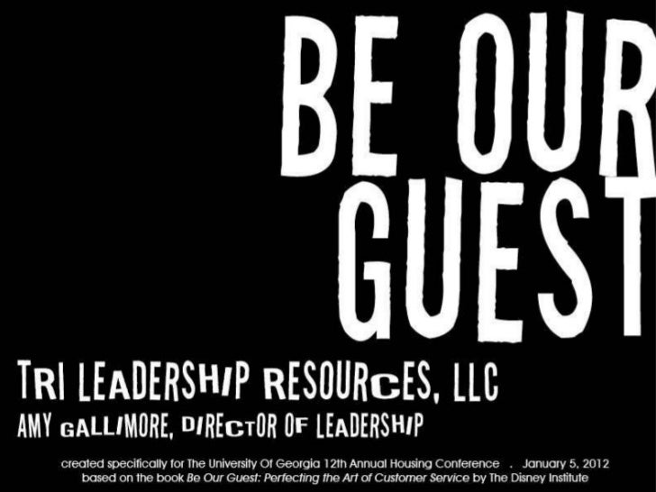 Be Our Guest - The University of Georgia Department of University Housing 2012