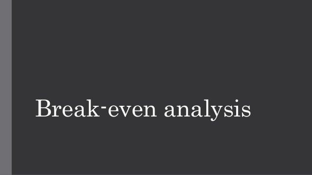 break even analysis thesis