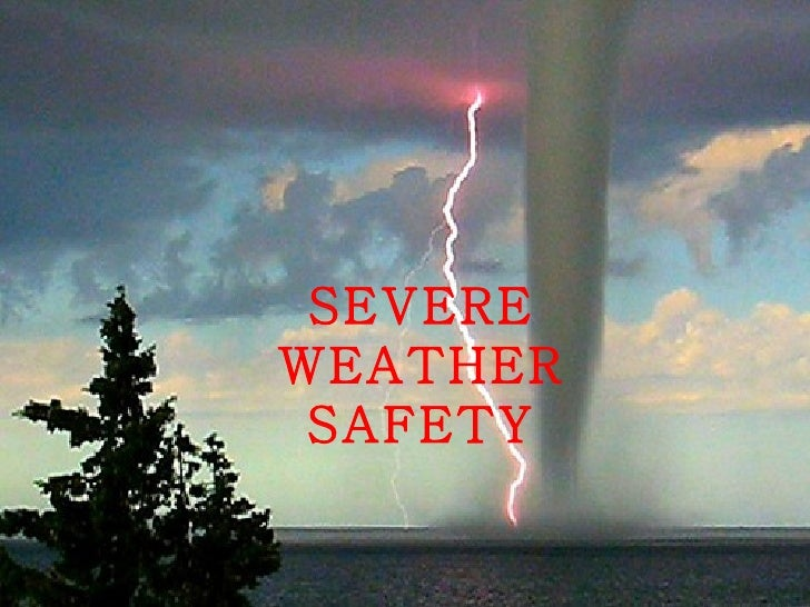 SEVEREWEATHER SAFETY