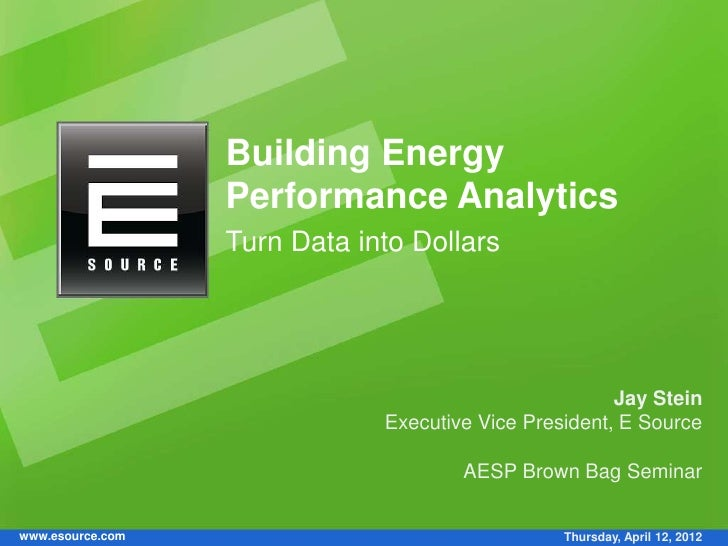 Building Energy Performance Analytics: Turn Data into Dollars