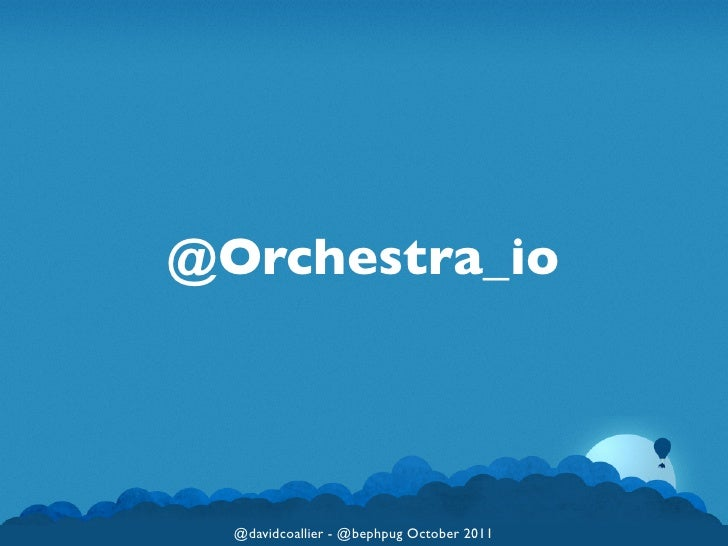 The Orchestra Platform