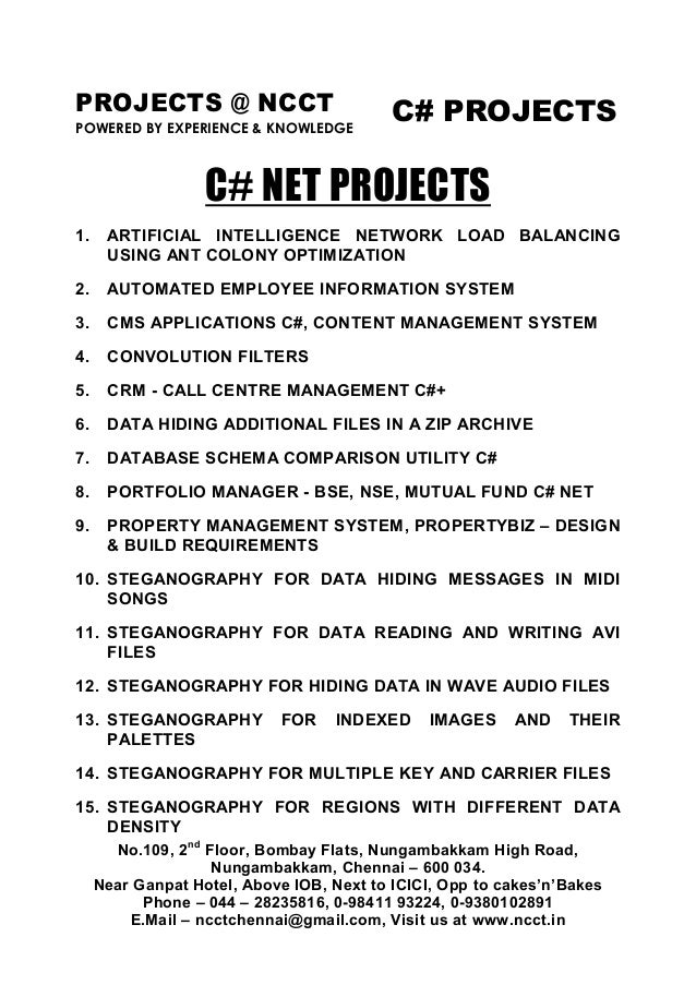 PROJECTS @ NCCT POWERED BY EXPERIENCE & KNOWLEDGE C# PROJECTS No.109, 2nd Floor, Bombay Flats, Nungambakkam High Road, Nun...
