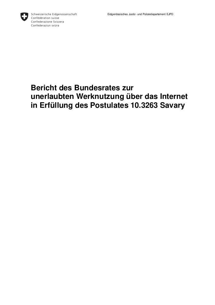 Eidgenössisches Justiz- und Polizeidepartement EJPDBericht des Bundesrates zurunerlaubten Werknutzung über das Internetin ...