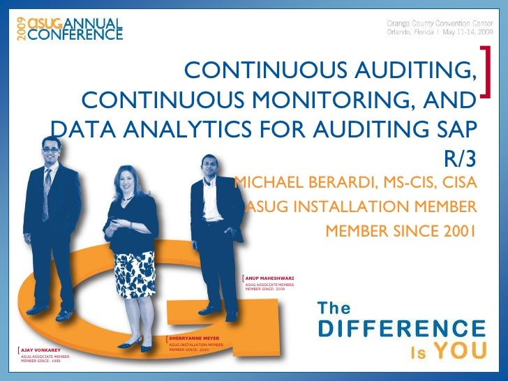 CONTINUOUS AUDITING,                CONTINUOUS MONITORING, AND                                                            ...