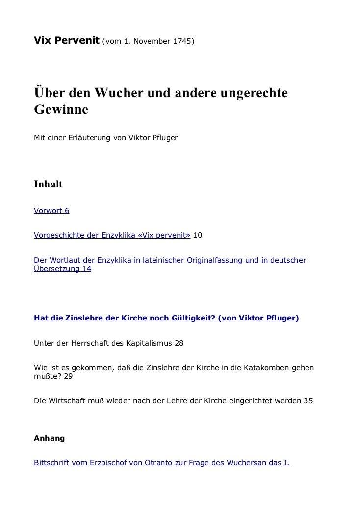 Vix Pervenit (vom 1. November 1745)Über den Wucher und andere ungerechteGewinneMit einer Erläuterung von Viktor PflugerInh...