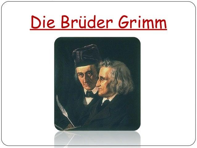 Die Brüder Grimm