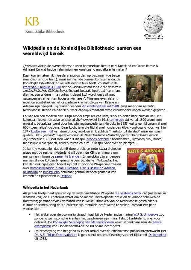 Wikipedia en de Koninklijke Bibliotheek: samen een wereldwijd bereik Quiztime! Wat is de overeenkomst tussen homoseksualit...