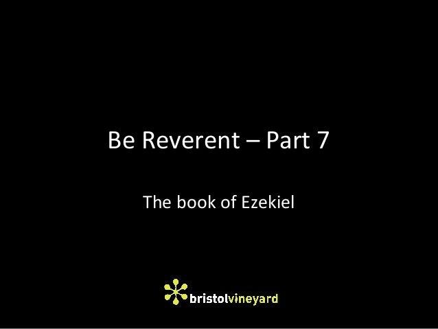 Be Reverent - Part 7