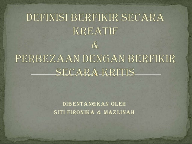 Dibentangkan olehSiti Fironika & Mazlinah