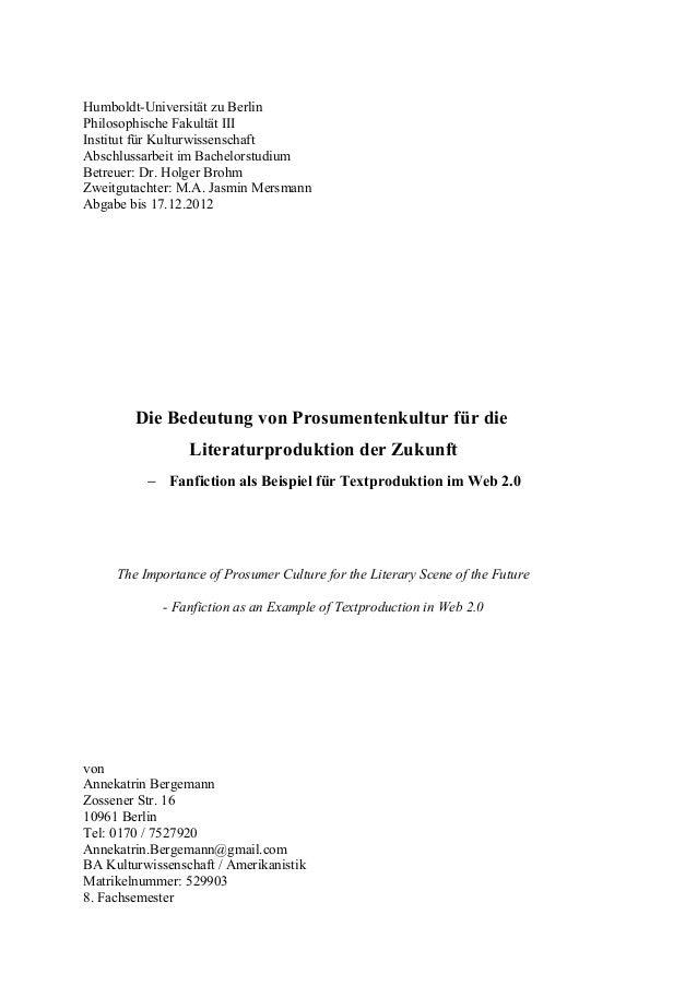 Humboldt-Universität zu Berlin Philosophische Fakultät III Institut für Kulturwissenschaft Abschlussarbeit im Bachelorstud...