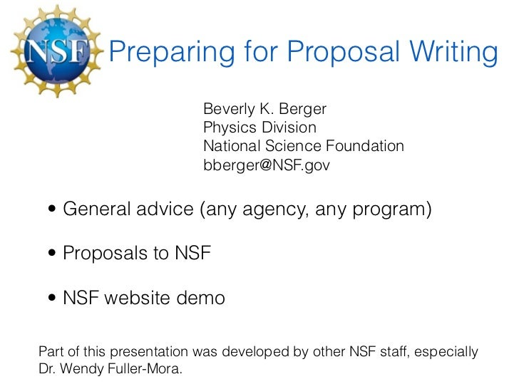 Preparing for Proposal Writing                          Beverly K. Berger                          Physics Division       ...