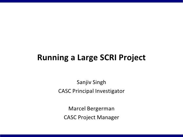 Running a Large SCRI grant