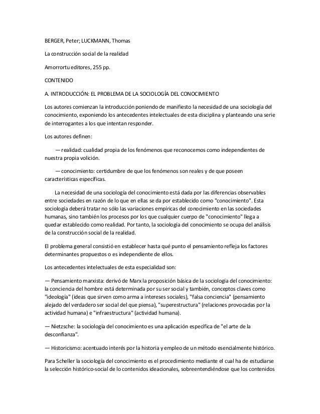 BERGER, Peter; LUCKMANN, ThomasLa construcción social de la realidadAmorrortu editores, 255 pp.CONTENIDOA. INTRODUCCIÓN: E...