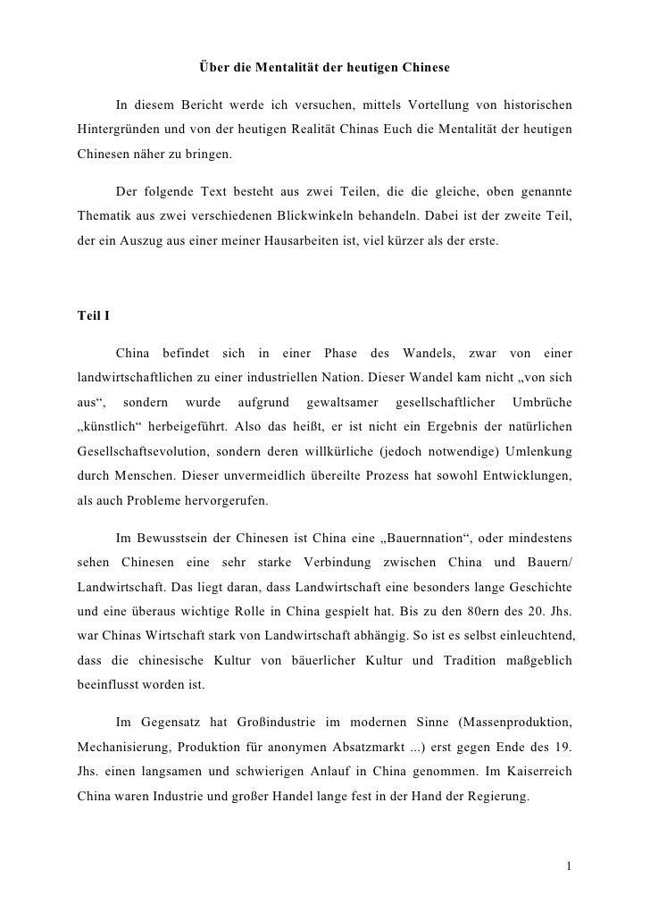 Über die Mentalität der heutigen Chinese         In diesem Bericht werde ich versuchen, mittels Vortellung von historische...