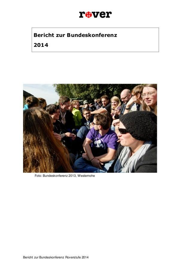 Bericht zur Bundeskonferenz Roverstufe 2014  Bericht zur Bundeskonferenz  2014  Foto: Bundeskonferenz 2013, Westernohe