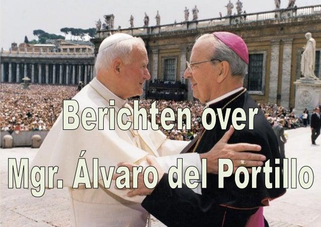 Berichten over Alvaro del Portillo