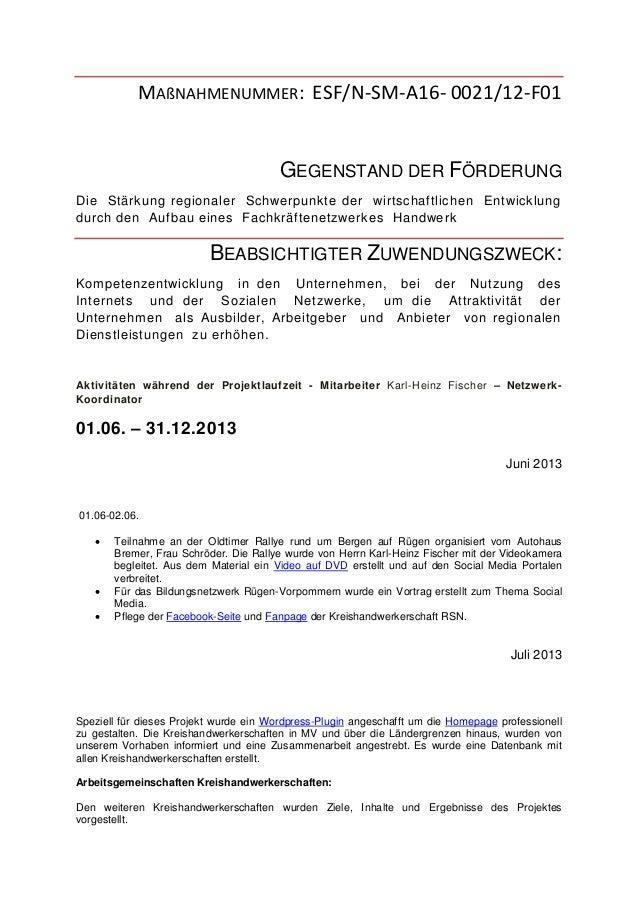 MAßNAHMENUMMER: ESF/N-SM-A16- 0021/12-F01 GEGENSTAND DER FÖRDERUNG Die Stärkung regionaler Schwerpunkte der wirtschaftlich...
