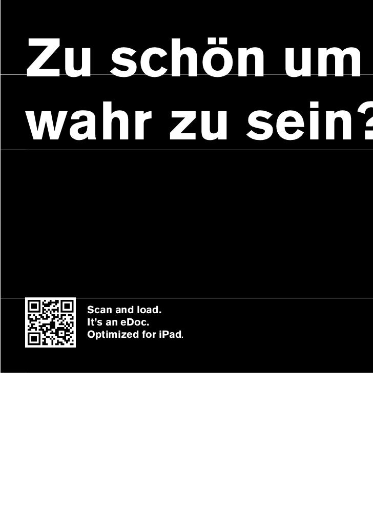 Zu schön umwahr zu sein?  Scan and load.  It's an eDoc.  Optimized for iPad.                        1