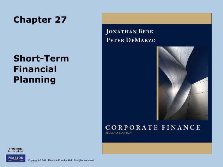 Berk Chapter 27: Short Term Financial Planning