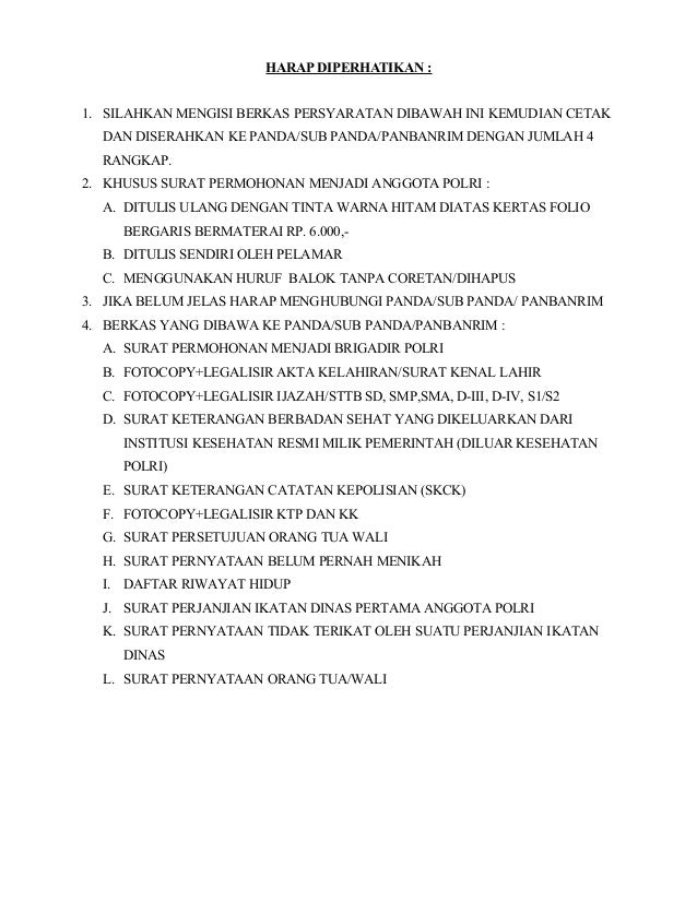HARAP DIPERHATIKAN : 1. SILAHKAN MENGISI BERKAS PERSYARATAN DIBAWAH INI KEMUDIAN CETAK DAN DISERAHKAN KE PANDA/SUB PANDA/P...