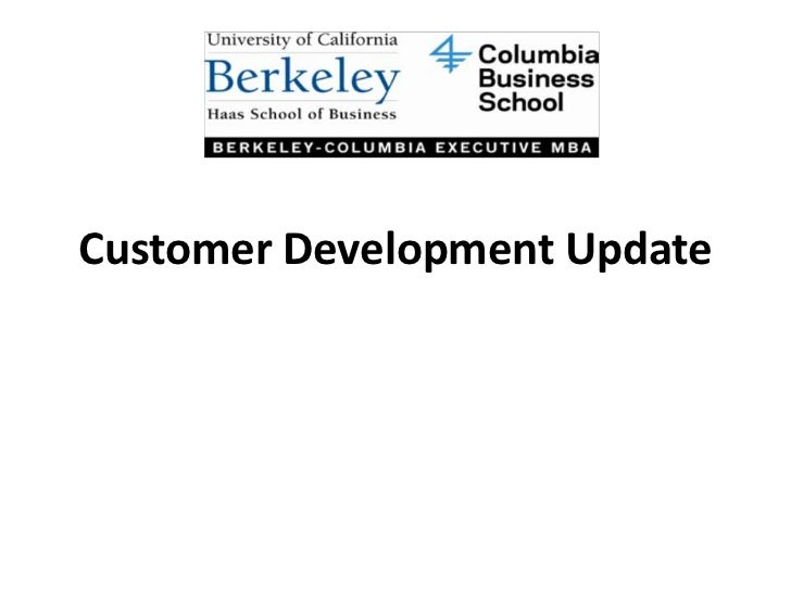 Customer Development Update<br />