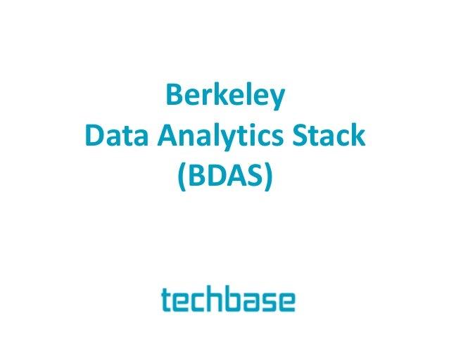 Berkeley Data Analytics Stack Genel Bakış