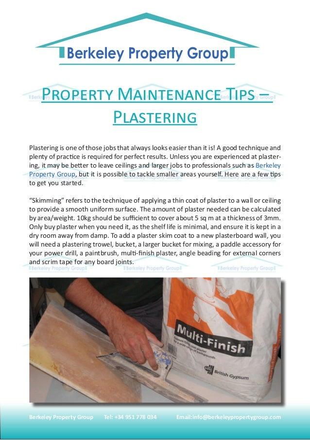 Berkeley Property Group 	 Tel: +34 951 778 034 	 Email:info@berkeleypropertygroup.com Property Maintenance Tips – Plasteri...