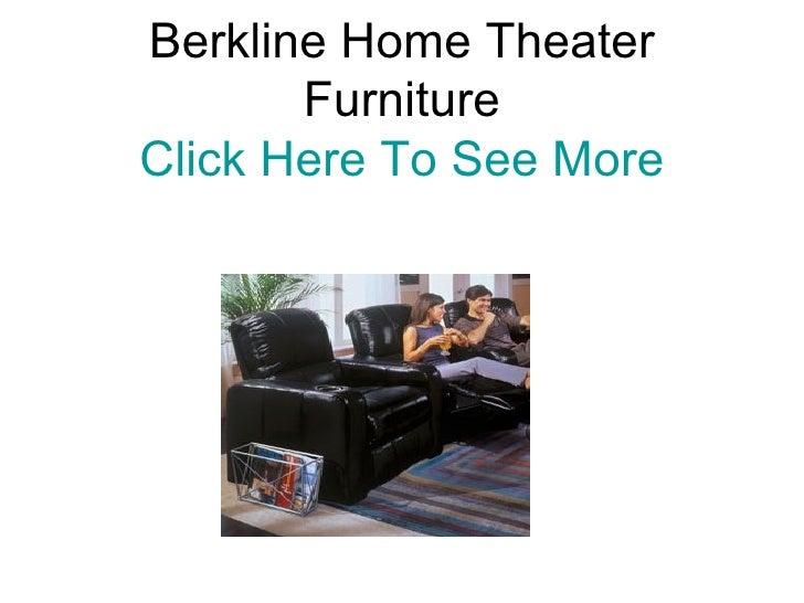 Berkline Home Theater Furniture