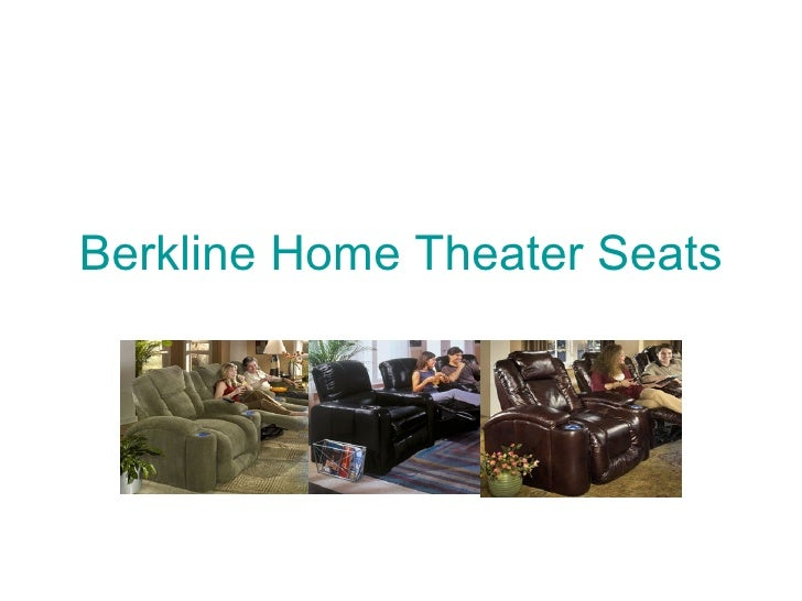 Berkline Home Theater Seats