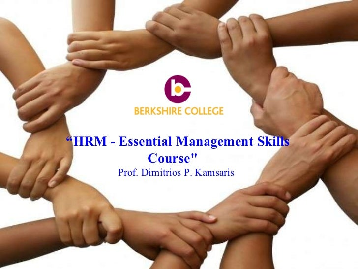 "Dr. Dimitrios P. Kamsaris  "" HRM - Essential Management Skills Course""  Prof. Dimitrios P. Kamsaris"